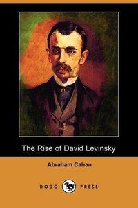 The Rise of David Levinsky (Dodo Press)