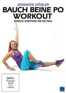 Jennifer Hößler - Bauch Beine Po Workout - Gezielte Straffung fü