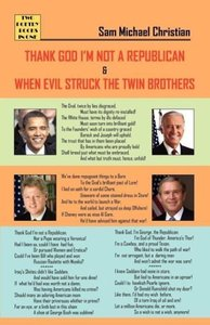 Thank God I'm Not a Republican. When Evil Struck the Twin Brothe