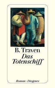 Traven, B: Totenschiff