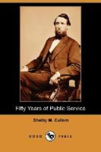 Fifty Years of Public Service (Dodo Press)