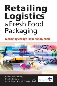 Retailing Logistics & Fresh Food Packaging