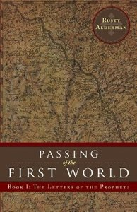 Passing of the First World