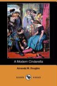 A Modern Cinderella (Dodo Press)
