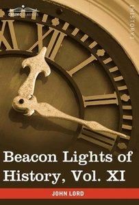 Beacon Lights of History, Vol. XI