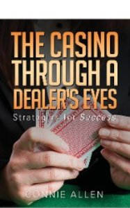 The Casino Through a Dealer's Eyes