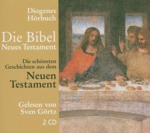 Die Bibel. Die schönsten Geschichten aus dem Neuen Testament