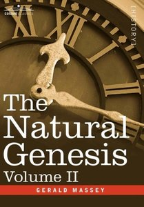 The Natural Genesis, Volume II
