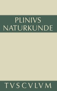 Naturkunde / Naturalis historia libri XXXVII, Buch XVIII, Botan