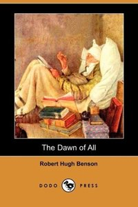 The Dawn of All (Dodo Press)