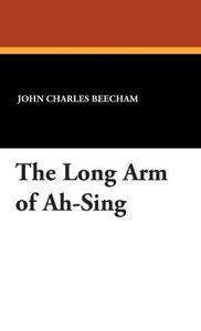The Long Arm of Ah-Sing
