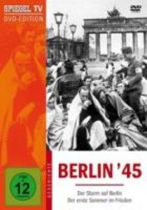 Spiegel TV - Berlin 45: Der Sturm auf Berlin / Der erste Sommer