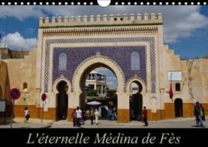 Beziers, A: L'Eternelle Medina De Fes