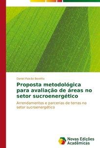 Proposta metodológica para avaliação de áreas no setor sucroener