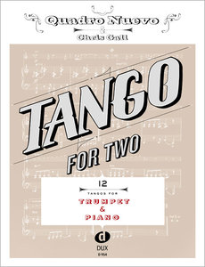 Tango for Two. 12 Tangos for Trumpet & Piano