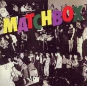Matchbox (Expanded+Remastered)
