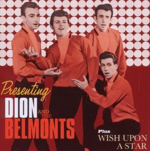 Presenting Dion And the Belmonts/Wish Upon A Star