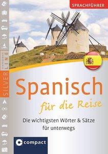 Sprachführer Spanisch für die Reise. Compact SilverLine