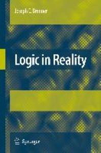 Logic in Reality