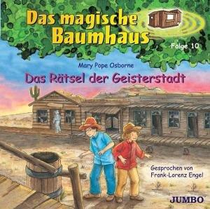 Das magische Baumhaus 10. Das Rätsel der Geisterstadt. CD