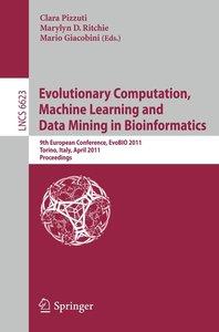 Evolutionary Computation, Machine Learning and Data Mining in Bi