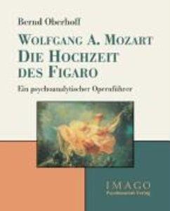Wolfgang A. Mozart: Die Hochzeit des Figaro