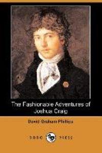 The Fashionable Adventures of Joshua Craig (Dodo Press)