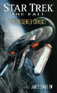 Star Trek: The Fall 04: The Poisoned Chalice