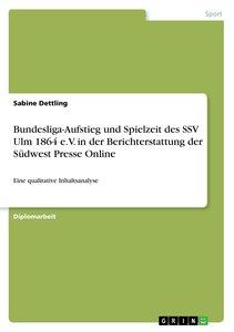 Bundesliga-Aufstieg und Spielzeit des SSV Ulm 1864 e.V. in der B