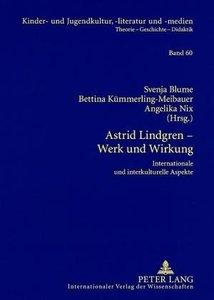 Astrid Lindgren - Werk und Wirkung
