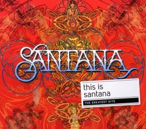 This Is (The Best Of Santana)