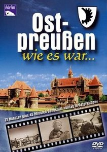 Ostpreußen wie es war... DVD-Video