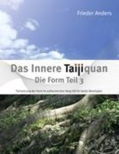 Das Innere Taijiquan Die Form Teil 3