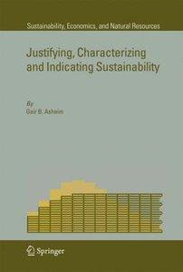 Justifying, Characterizing and Indicating Sustainability