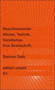 Maschinenwinter - Wissen, Technik, Sozialismus