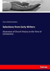 Selections from Early Writers