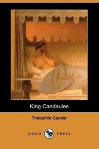 King Candaules (Dodo Press)