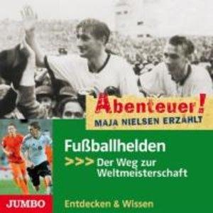 Abenteuer! Maja Nielsen Erzählt-Fußballhelden