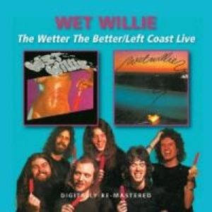 Wetter The Better/Left Coast Live