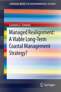 Managed Realignment : A Viable Long-Term Coastal Management Stra