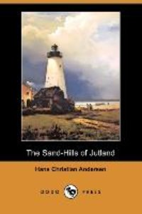 The Sand-Hills of Jutland (Dodo Press)