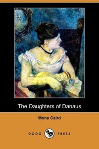 The Daughters of Danaus (Dodo Press)