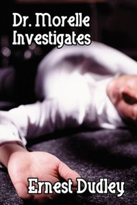 Dr. Morelle Investigates