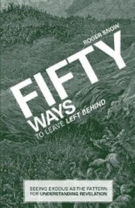 Fifty Ways to Leave Left Behind