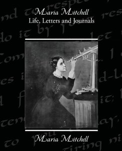 Maria Mitchell Life Letters and Journals