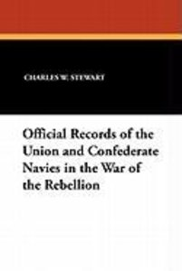 Official Records of the Union and Confederate Navies in the War
