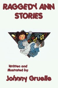 Raggedy Ann Stories - Illustrated