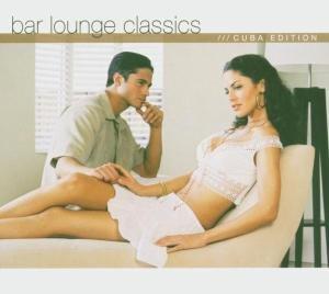 Bar Lounge Classics Cuba Edition