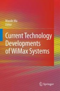 Current Technology Developments of WiMax Systems