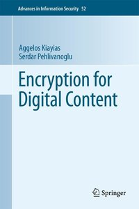 Encryption Mechanisms for Digital Content Distribution